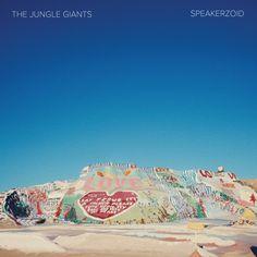 The Jungle Giants - Speakerzoid