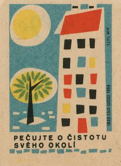 czechoslovakian matchbox label by maraid (something about Czech graphic art & animation that took my fancy in the cold war days) Art And Illustration, Illustrations Vintage, Graphic Design Illustration, Graphic Art, Retro Poster, Vintage Posters, City Ville, Matchbox Art, Best Book Covers
