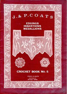 J. Coats Edgings, Insertion, Medallions. Crochet Book No.5, Anne Orr - Doris - Álbumes web de Picasa