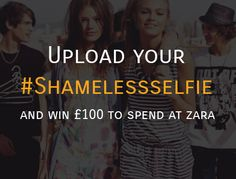Win £100 to spend at Zara! SalesGossip Launches Exclusive Student Competition #shamelessseflie