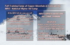 Fall Camp Training at Copper Mountain in Colorado  * Hurry Up and Register before September 1, 2015 and drawing FREE AIRLINE TICKETS and DISCOUNT of $100. * Visit at www.skicamp.com OR Call Toll-free at 1-800-453-6272 (NASC)  #FallCamp #SkiTraining #CopperMountain #Colorado