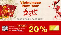 Special Promotion for Vietnamese New Year to get Vietnam Visa On Arrival with code: HNY15E  Please Hurry! Saving more when apply more!
