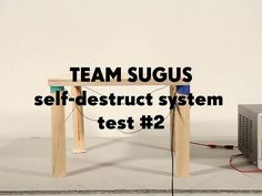Team Sugus / Self-destruct System test #2 by Thibault Brevet. Here we test the mock-up for the final assembly of the chair, with great success!