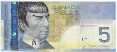 Bank of Canada isn't encouraging turning former Prime Minister Sir Wilfrid Laurier into the Star Trek hero played by the late Leonard Nimoy—but it's not illegal! Leonard Nimoy, Star Trek, Wilfrid Laurier, Meanwhile In Canada, Tribute, Live Long, Pop Culture, Geek Culture, Sci Fi