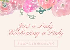 Galentine's Day Cards for Nasty Women  Just a Lady Celebrating a Lady