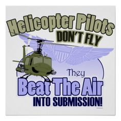 Helicopter Pilots Don't Fly [UH-1] Posters