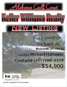 1612 Jarrell Dr. Prichard...MLS#510434...#54,900...3 bed 2 Bath...CUTE CUTE KITCHEN! BEAUTIFUL FLOORS! ROOF REPLACED IN 2011 PER SELLER. NICE SIZE BACK YARD! EASY ACCESS TO RESTAURANTS AND SHOPPING. ALL MEASUREMENTS, LOT DIMENSIONS, SQUARE FOOTAGE AND YEAR BUILT NOT WARRANTED BY SELLER OR AGENT/BROKER...Please Contact: Michael Hattaway @ 251-599-3329