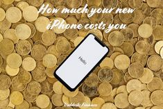 How much your new iphone costs you Iphone Cost, Mac Book, New Iphone, Finance