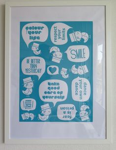 Wisdom Quotes. Silkscreen printed on paper. Framed 60x40 cm.