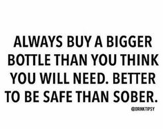 No one can be sober and live with that crazy. Haha Funny, Lol, Big Bottle, Alcohol Humor, Drinking Quotes, Wine Quotes, In Vino Veritas, Wine Drinks, Sober