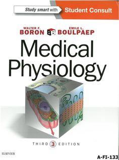 Medical physiology / [edited by] Walter F. Boron, Emile L. Boulpaep. 3rd ed., 2017