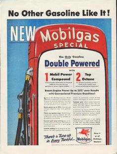"""Description: 1954 MOBILGAS vintage magazine advertisement """"No Other Gasoline Like It"""" -- No Other Gasoline Like It! NEW Mobilgas Special ... The Only Gasoline Double Powered with 1. Mobil Power Compound 2. Top Octane ... There's a Tune-up in Every Tankful -- Size: The dimensions of the full-page advertisement are approximately 10.5 inches x 14 inches (26.75 cm x 35.5 cm). Condition: This original vintage full-page advertisement is in Excellent Condition unless otherwise noted (inside front…"""