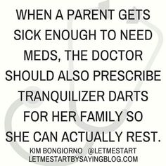 When a Mum gets sick. - Laughing Through Motherhood - Funny mom life quotes, mom life truth, hilarious parenting moments, Motherhood Humor - Mom Quotes, Life Quotes, Funny Quotes, Funniest Quotes, Bitch Quotes, Funny Mom Jokes, Funny Stuff, Funny Texts, 9gag Funny
