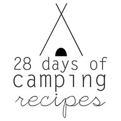 28 days of camping recipes