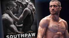 Jake Gyllenhaal Stars In Highly-Anticipated Boxing Drama 'Southpaw'