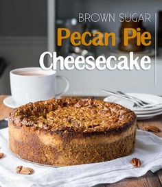 worlds! This Brown Sugar Pecan Pie Cheesecake has a rich and creamy ...