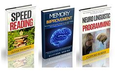 Memory improvement: The ULTIMATE Guides to train the brain : Memory improvement, Speed reading and NLP 3 in 1 (improve memory,  improving memory,  study ... Your Memory Power, brain training Book 6) by Clifford Robbins http://www.amazon.com/dp/B012O4MJL2/ref=cm_sw_r_pi_dp_DcFVvb0T8VQ1J