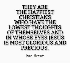 John Newton: They are the happiest Christians...