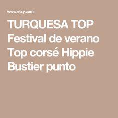 TURQUESA TOP Festival de verano Top corsé Hippie Bustier punto