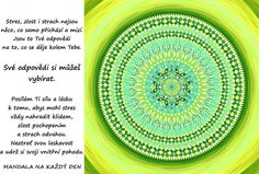 Mandala Síla, láska, klid a pochopení Mandala, Motivation, Words, Mandalas, Coloring Pages Mandala, Horses, Determination, Inspiration