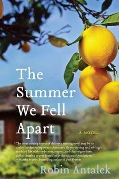 [A] well-crafted and cunning debut novela testament to the resilience of the human spirit. Publishers Weekly The Summer We Fell Apart by newcomer Robin Antalek is a poignant, funny, and totally engros