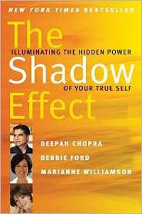 """Deepak Chopra, Debbie Ford & Marianne Williamson join forces to share their personal stories that challenge our own hiding, shame & dark parts of ourselves. """"Until we are able to embrace our dualistic nature, we will continue to hurt ourselves and those closest to us and fall short of our potential."""""""