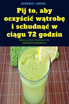 Koktajl na szybkie chudniecie Natural Teething Remedies, Natural Cough Remedies, Herbal Remedies, Health Quiz, Health Advice, Health And Wellness Center, Diet Menu, Herbalism, Healthy Smoothies