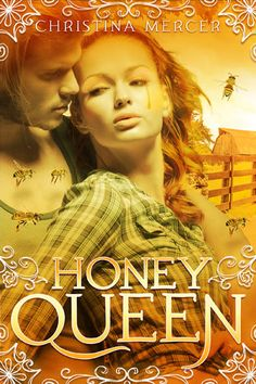 Love is honey sweet, but it comes with a fatal sting. Honey Queen by Christina Mercer. #Romance #Fantasy