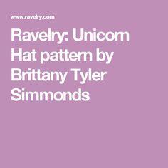 Ravelry: Unicorn Hat pattern by Brittany Tyler Simmonds