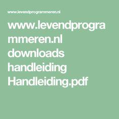 www.levendprogrammeren.nl downloads handleiding Handleiding.pdf