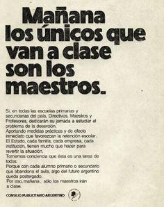 """""""Mañana los únicos que van a clase son los maestros""""-1981"""