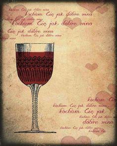 Dobre wino / Good wine