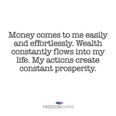 """REPEAT AFTER ME: """"Money comes to me easily and effortlessly. Wealth constantly flows into my life. My actions create constant prosperity."""" #affirmation #mantra #manifest #manifesting #manifestation #moneymindset #inspiration #motivation #lawofattraction"""