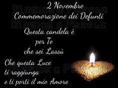 Commemorazione Dei Defunti Mamma Rosa, My Values, Good Morning, Thats Not My, Candles, Luigi, Thoughts, Facebook, Ideas