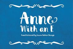 Anne With an E by Laura Bolter Design on @creativemarket
