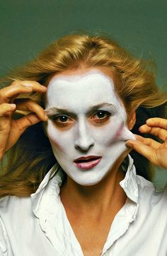 """""""There were a lot of clown books lying around the studio and some white makeup left over from an idea I had had for either James Taylor or John Belushi. I told Meryl that she didn't have to be anybody in particular, and I suggested that maybe she would like to put on whiteface. To be a mime. That set her at ease. She had a role to play. It was her idea to pull at her face"""" ~ Annie Leibovitz"""