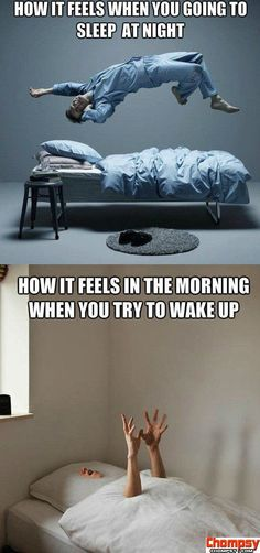 exactly how it feels like waking up in the morning