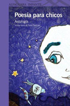 POESÍAS INFANTILES : Poesía para chicos. Antología. Varios Autores. Alf...