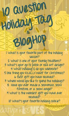 datyorkLOVES: 10 Question Holiday Tag & BlogHop!