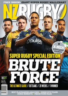 NZ Rugby World February/March 2016. Super Rugby Special Edition. Ryan Crotty - Crusaders, Ben Smith - Hurricanes, Aaron Smith - Highlanders, Sam Cane - Chiefs, Jerome Kaino - Blues.  Copyright NZ Rugby World.