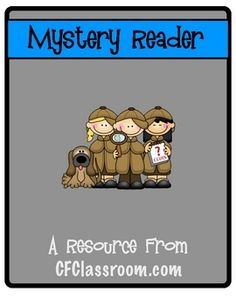 MYSTERY READER kit-letter, clue book, and more. Inviting Mystery Readers into my classroom is an activity that the children adore. They get so excited to see who will be coming and it's great to let them see so many people reading. In addition to parents and family members, I try to include faculty and staff as well.