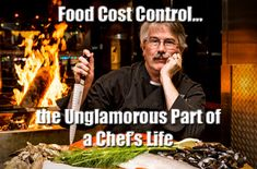 Food Cost Control for Restaurants, a detailed look at the processes needed.