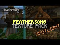 FeatherSong Resource Pack | Minecraft.org