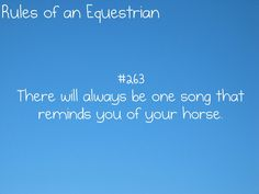 What's your horses song?? I always think of a few. :)