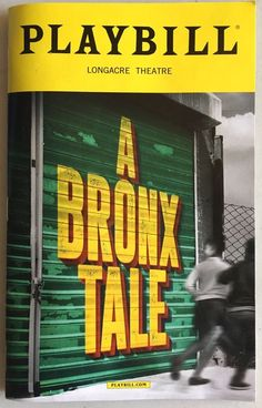 A Bronx Tale Collectible Playbill Broadway May 2017 Longacre Theatre