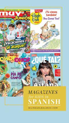 Top Spanish Magazines for Kids - Bilingual Balance