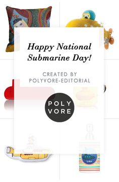 """""""Happy National Submarine Day!"""" by polyvore-editorial on Polyvore"""