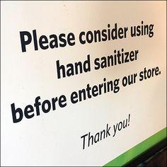 CoronaVirus Use-Sanitizer Store Entry Reminder