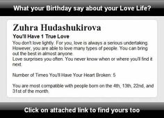 What your Birthday says about your love life? Find at http://apps.funsurfers.com/birthday_say_about_love