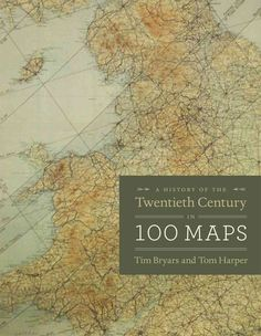 55 best cartography map books images on pinterest cartography a history of the twentieth century in 100 maps gumiabroncs Images